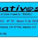 Revista Alternativas No. 93. Pronunciamiento de las organizaciones campesinas frente a los 20 años de TLCAN. ¡20 años de TLCAN son suficientes!