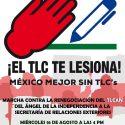 México mejor sin TLCs. Marcha contra la renegociación del TLCAN el 16 de agosto