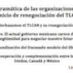 Plataforma programática de las organizaciones firmantes ante el inicio de renegociación del TLCAN