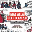 """PUBLICACIÓN """"MÁS ALLÁ DEL TLCAN 2.0 HACIA UNA AGENDA DE COMERCIO PROGRESISTA PARA LOS PUEBLOS Y EL PLANETA"""""""
