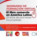 SEMINARIO DE FORMACIÒN VIRTUAL EN LIBRE COMERCIO EN AMÉRICA LATINA